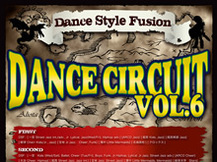 DANCE CIRCUIT vol.6